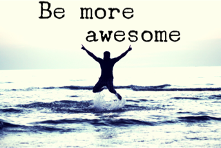 be awesome.png